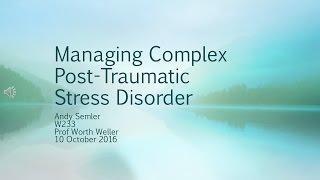 Managing Complex Post-Traumatic Stress Disorder טראומה מורכבת